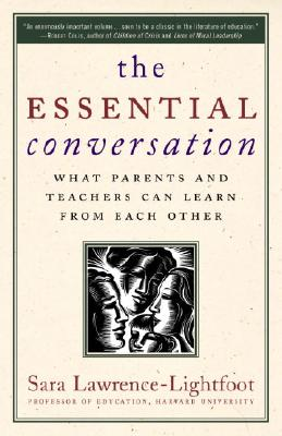 The Essential Conversation By Lawrence-Lightfoot, Sara